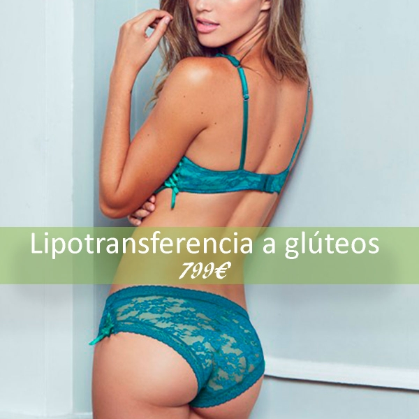 LIPOTRANSFERENCIA A GLÚTEOS 799€