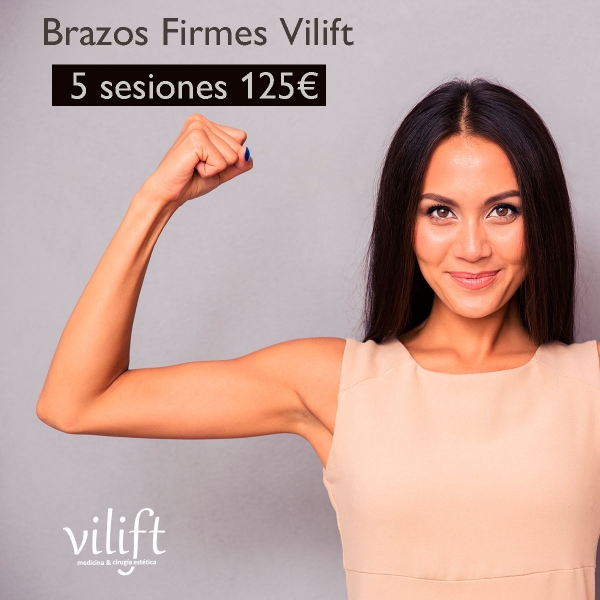 BRAZOS FIRMES VILIFT ➡  5 SESIONES 125€ 💪❤