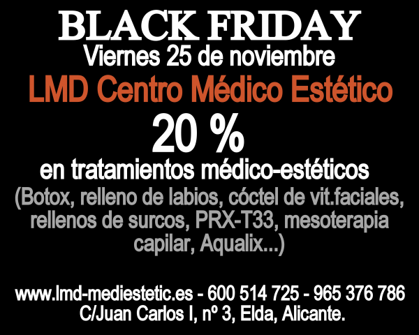 BLACK FRIDAY EN LMD CENTRO MÉDICO ESTÉTICO en TodoEstetica.com