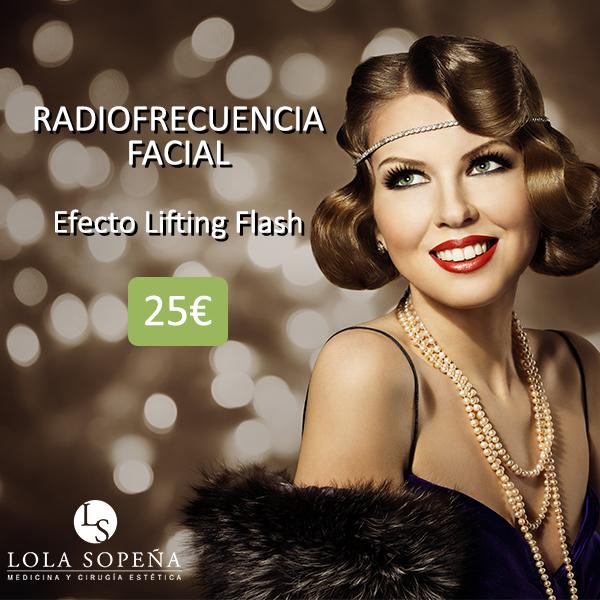 Radiofrecuencia Efecto Lifting Flash 25€