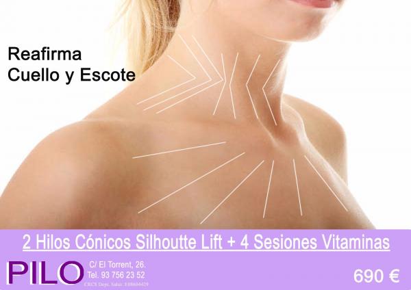 Promo reafirmación cuello y escote: 2 Hilos Cónicos Silhoutte Lift + 4 Sesiones Vitaminas: 690€