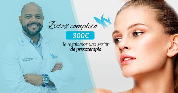 Botox completo 300€ + Regalo de sesión de presoterapia