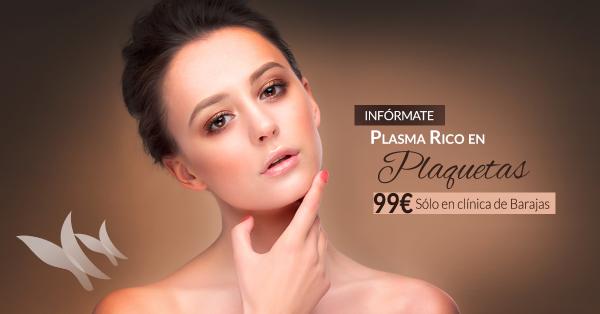 Plasma Rico en Plaquetas 99€ en clínica Barajas