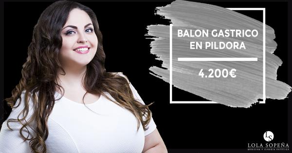 Balón Gástrico en píldora ¡pierde peso con Clinicas Lola Sopeña!