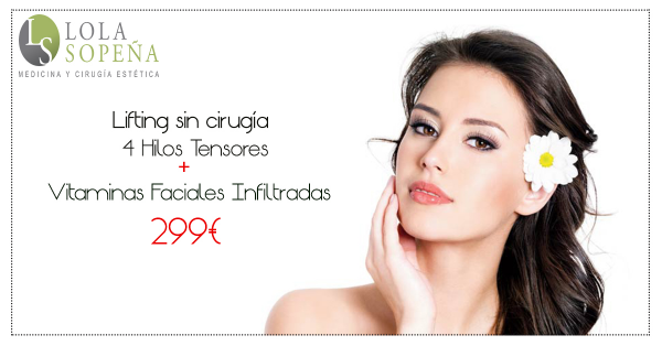 299€ Lifting sin cirugía 4 hilos tensores espiculados + Vitaminas Faciales Infiltradas