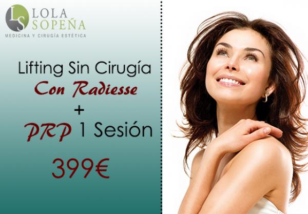 399€ Lifting Sin Cirugía Con Radiesse + PRP 1 Sesión