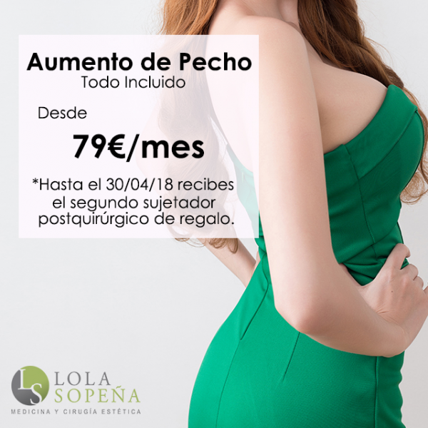 Desde 79€/mes Aumento de Pecho + Regalo Segundo Sujetador Postquirúrgico