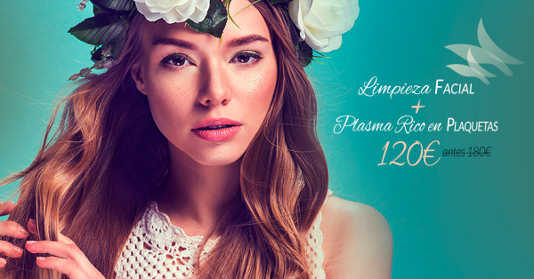 Limpieza facial + Plasma Rico en Plaquetas 120€