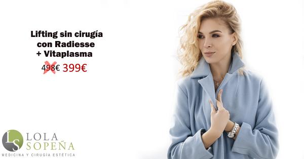 Lifting sin cirugía con Radiesse + Vitaplasma 399€ en TodoEstetica.com