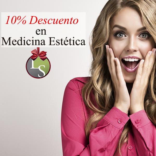 10% Descuento en todos nuestros tratamientos en Medicina Estética