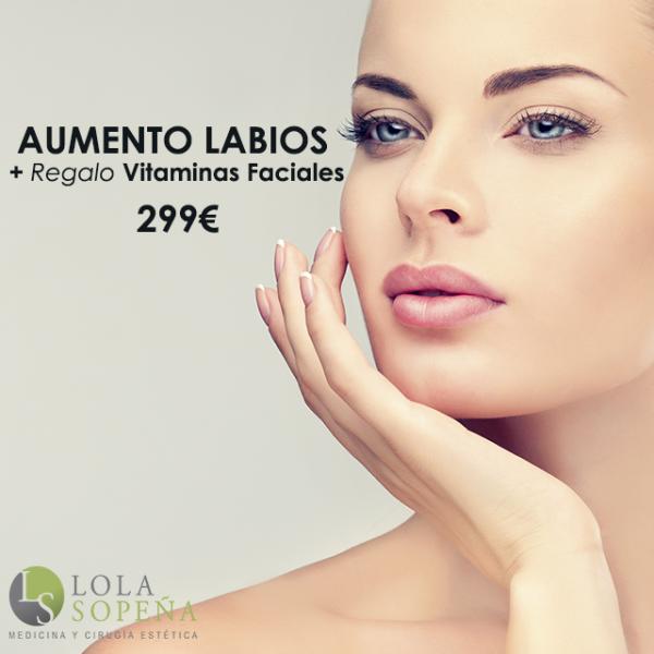 Aumento de labios + Regalo Vitaminas Faciales Infiltradas 299€