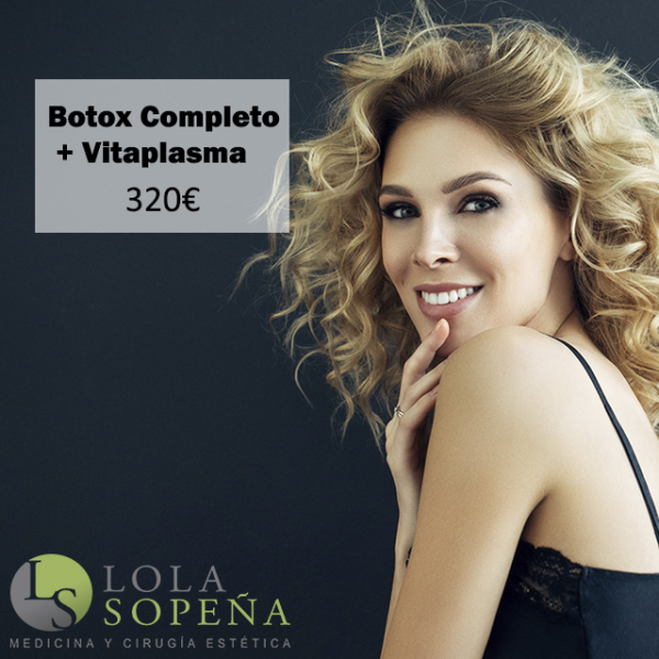 Botox completo + vitaplasma 320€