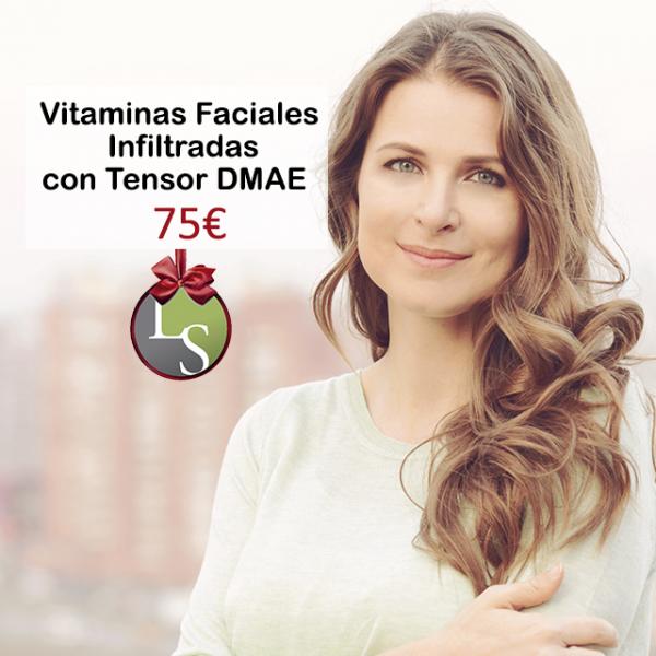 Vitaminas faciales infiltradas + Tensor DMAE 75€