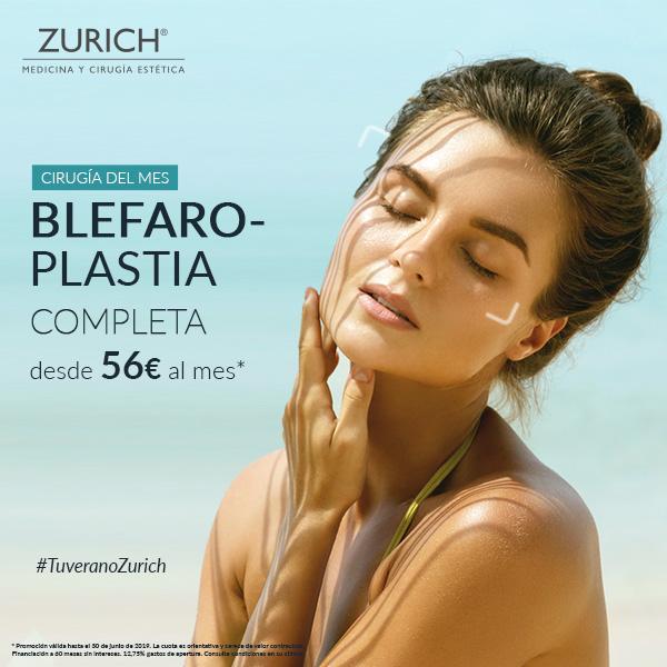 Cirugía del mes en Zurich · Blefaroplastia Completa desde 56€/mes