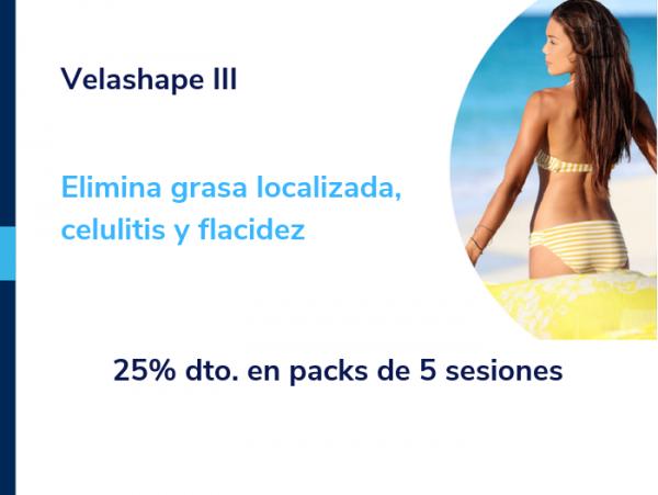25% de descuento en packs de Velashape III. Elimina grasa localizada, celulitis y flacidez.