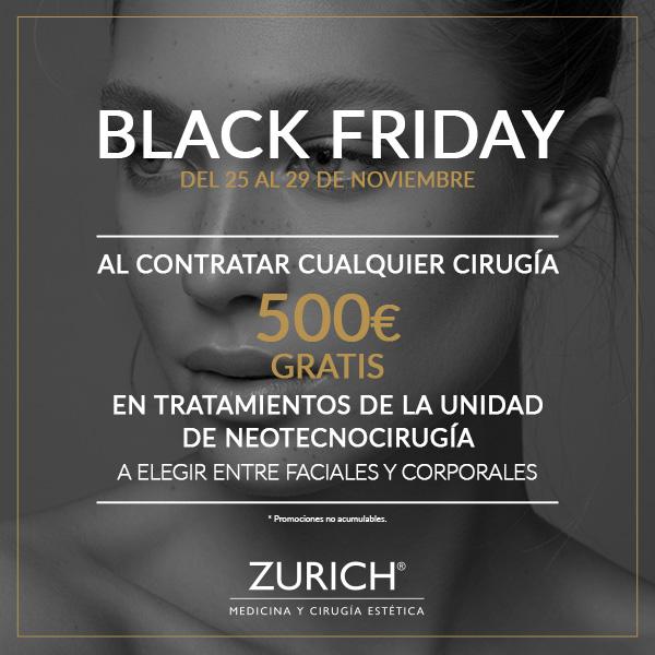 ¡Ya está aquí Black Friday! del 25 al 29 de Noviembre en Clínicas Zurich