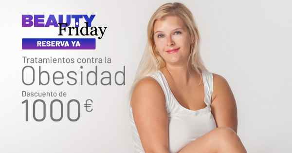 BEAUTY FRIDAY: TRATAMIENTOS OBESIDAD