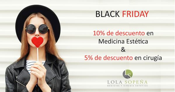Comienza el Black Friday en Clínicas Lola Sopeña ✌