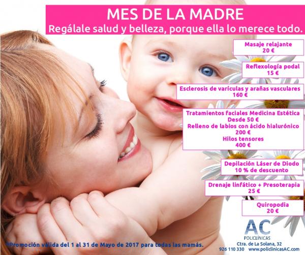 Promociones para el DÍA DE LA MADRE (Policlínicas AC Manzanares) en TodoEstetica.com