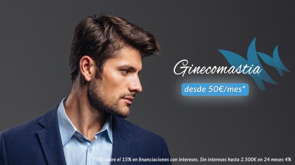 Ginecomastia desde 50€/mes