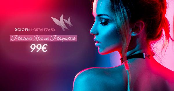 Plasma Rico en Plaquetas 99€ sólo en clínica Hortaleza 53 en TodoEstetica.com