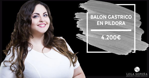 Balón Gástrico en píldora ¡pierde peso con Clinicas Lola Sopeña! en TodoEstetica.com
