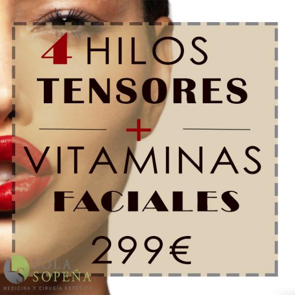 299€ por 4 hilos tensores + vitaminas faciales infiltradas