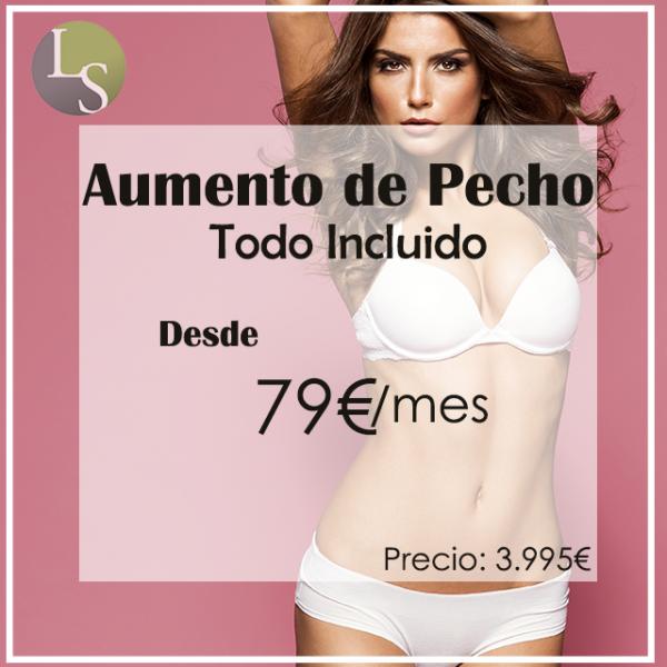 Desde 79€/mes Aumento de Pecho con Todo inlcuido  en TodoEstetica.com