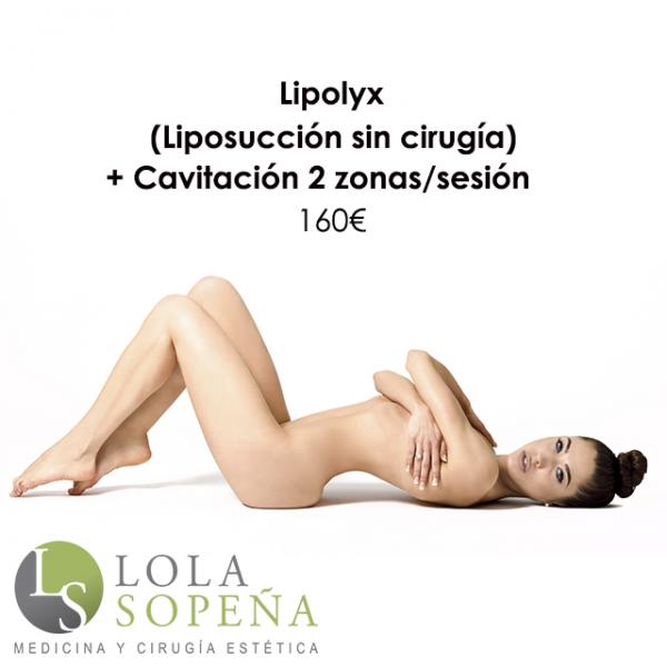 Lipolyx (liposucción sin cirugía) + Cavitación 2 zonas/sesión 160€